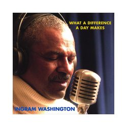 STS Ingram Washington - what a difference a day makes - Audiophile CD